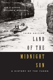 Land of the Midnight Sun, Third Edition