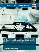 A Crisis of Global Institutions?