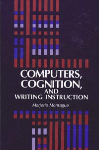 Computers  Cognition  and Writing Instruction Book