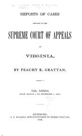 Cases Decided in the Supreme Court of Appeals of Virginia: Volume 74