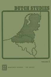 Dutch Studies: An annual review of the language, literature and life of the Low Countries