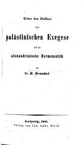 Uber den Einfluss der palälastinischen Exegese auf die alexandrinische Hermeneutik
