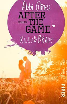 After the Game     Riley und Brady PDF