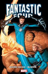 Fantastic Four by Aguirre-Sacasa & Mcniven: Volume 1