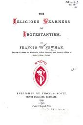 The Religious Weakness of Protestantism