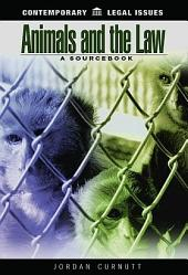 Animals and the Law: A Sourcebook