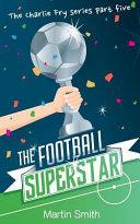 The Football Superstar