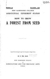 How to grow a forest from seed