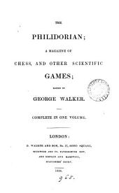 The Philidorian, ed. by G. Walker