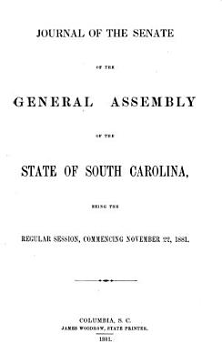 Journal of the Senate of the State of South Carolina  Being the Sessions of