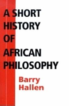 A Short History of African Philosophy PDF