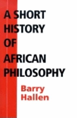 A Short History of African Philosophy
