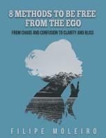8 Methods to Be Free From the Ego PDF