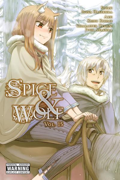 Spice and Wolf  Vol  15  manga