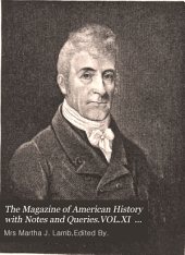 The Magazine of American History with Notes and Queries: Volume 11
