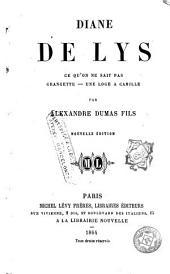 Diane de Lys: Ce qu'on ne sait pas - Grangette - Une Cage à Caspille