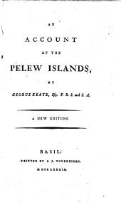 An Account of the Pelew Islands: Volume 1