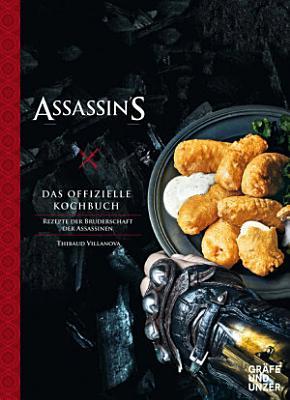Assassin s Creed   Das offizielle Kochbuch PDF