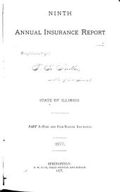 Annual Report, Business of Insurance Companies for Year Ended ...: Volume 9