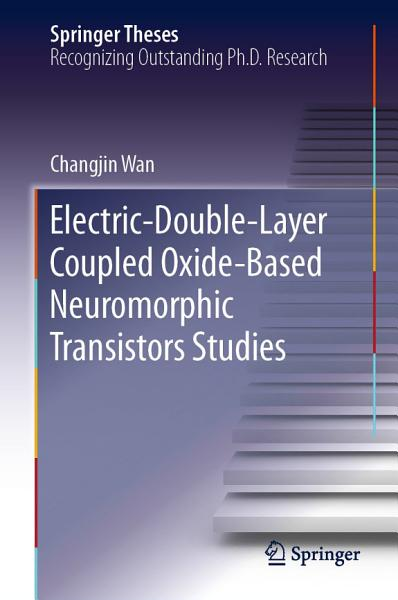 Electric Double Layer Coupled Oxide Based Neuromorphic Transistors Studies
