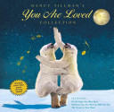 Nancy Tillman s YOU ARE LOVED Collection Book
