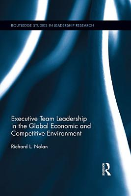 Executive Team Leadership in the Global Economic and Competitive Environment PDF