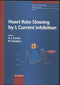 Heart Rate Slowing by IF Current Inhibition Book