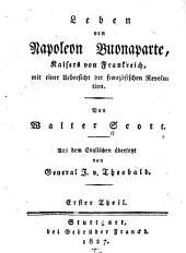 Leben von Napoleon Buonaparte: Kaiser von Frankreich, Band 1