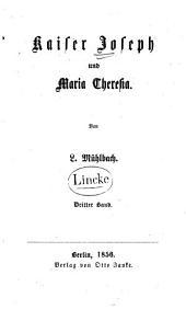 Kaiser Joseph und Maria Theresia: Band 3