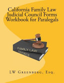 California Family Law Judicial Council Forms Workbook for Paralegals PDF