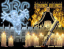 Warren Ellis' Strange Killings: Strong Medicine
