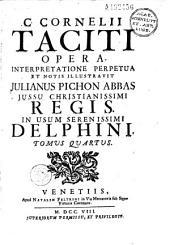 C. Cornelii Taciti Opera, interpretatione perpetua et notis illustravit Julianus Pichon,...