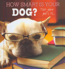 How Smart Is Your Dog  PDF