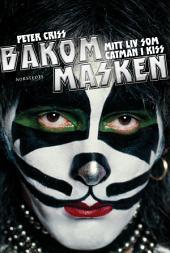 Bakom masken: Mitt liv som Catman i Kiss