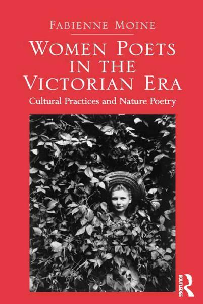 Women Poets in the Victorian Era