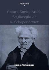 La filosofia di A. Schopenhauer