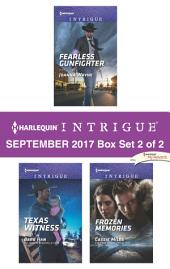 Harlequin Intrigue September 2017 - Box Set 2 of 2: Fearless Gunfighter\Texas Witness\Frozen Memories