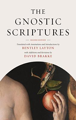 The Gnostic Scriptures  Second Edition