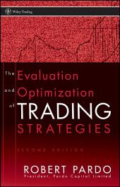 The Evaluation and Optimization of Trading Strategies: Edition 2