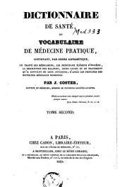 Dictionnaire de santé, ou Vocabulaire de médecine pratique: Volume2