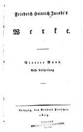 Friedrich Heinrich Jacobi's werke: bd. 1.abth. Über die lehre des Spinoza, in briefen an herrn Moses Menelssohn