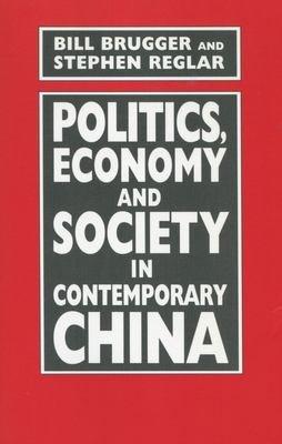 Politics  Economy and Society in Contemporary China PDF