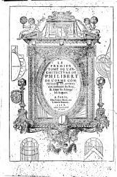 Le premier tome de l'architecture de Philibert de L'Orme conseillier et aumosnier ordinaire du Roy ..