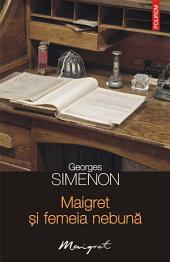 Maigret și femeia nebună