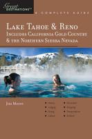 Explorer s Guide Lake Tahoe   Reno  Includes California Gold Country   the Northern Sierra Nevada  A Great Destination PDF