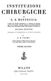 Instituzioni chirurgiche. Seconda edizione riveduta e corredata di altre aggiunte da G. B. Caimi: Volume 2