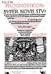Prognosticon Super Novis Stupendis et prius non visis Planetarum coniunctionibus magnis Anno 1524. futuris (etc.)