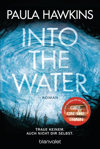Into the Water   Traue keinem  Auch nicht dir selbst