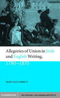 Allegories of Union in Irish and English Writing  1790   1870 PDF