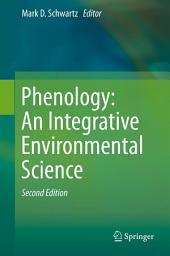 Phenology: An Integrative Environmental Science: Edition 2